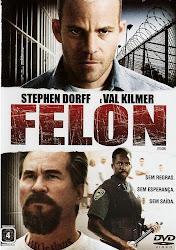 Baixar Filme Felon (Dublado)