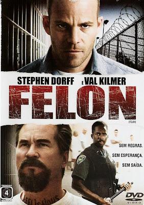 Felon - DVDRip Dublado