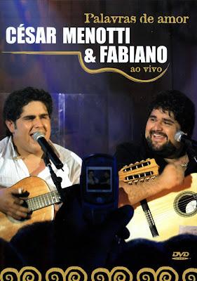 César Menotti e Fabiano - Palavras de Amor Ao Vivo - DVDRip