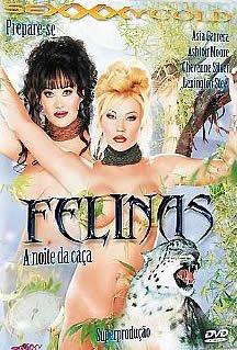 Sexxxy - Felinas: A Noite da Caça - (+18)
