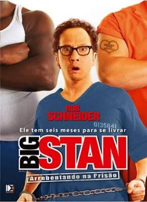 Big Stan: Arrebentando na Prisão - DVDRip Dual Áudio