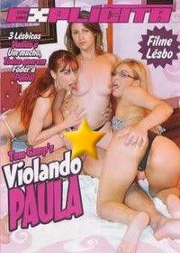 Explícita - Violando Paula - (+18)