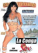 Brasileirinhas - Gretchen: La Conga Sex - (+18)