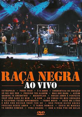 Ra%25C3%25A7a%2BNegra%2B %2BAo%2BVivo Download Raça Negra   Ao Vivo   DVDRip