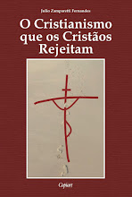 O CRISTIANISMO QUE OS CRISTÃOS REJEITAM (R$15,00)