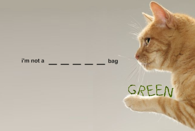 I'm not a green bag