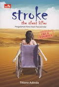 Stroke; The Silent Killer