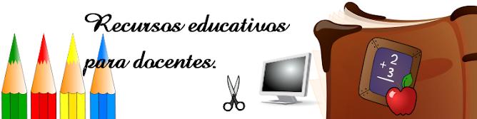 RECURSOS EDUCATIVOS PARA MAESTROS