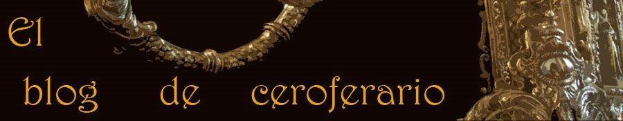El blog de Ceroferario