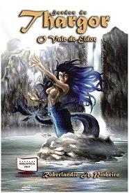 Meus livros: Lordes de Thargor, O Vale de Eldor