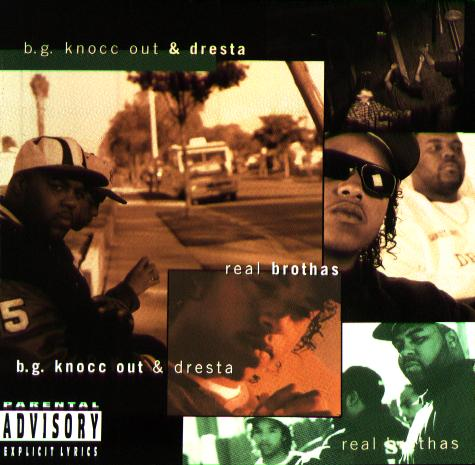 Bg Knocc Out & Dresta - Compton Hoe