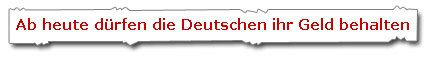 Ab heute dürfen die Detuschen ihr Geld behalten - Berliner Morgenpost