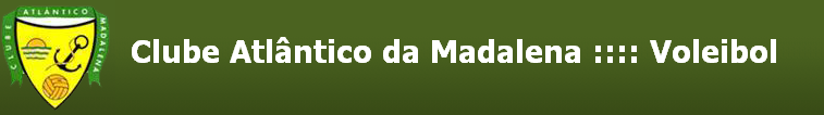 Clube Atlântico da Madalena ::::::: Voleibol