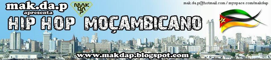 mak.da.p apresenta Hip Hop Moçambicano