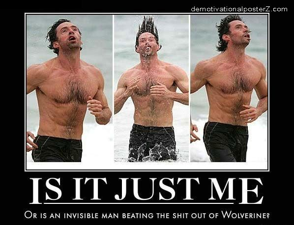 Invisible Man Wolverine Demotivational poster