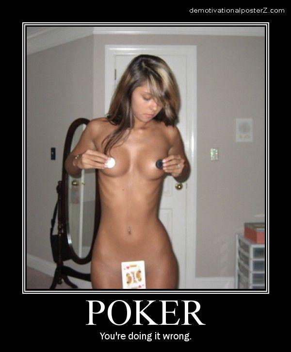 Poker - you're doing it wrong