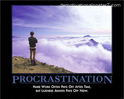 Procrastination Demotivator