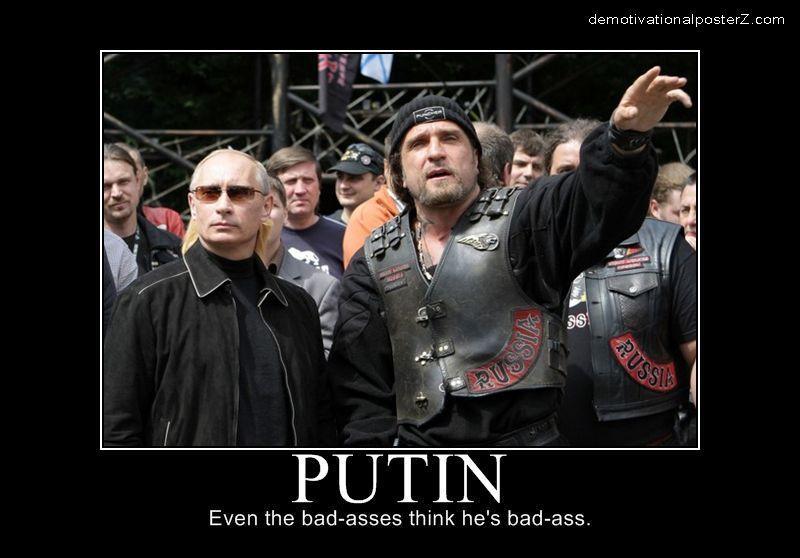 Putin - even the badasses think he's badass