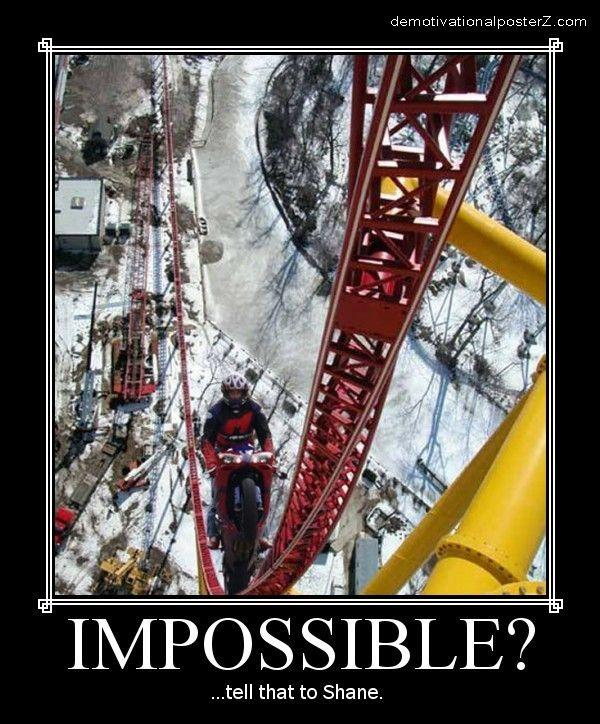 Impossible? ...tell that to Shane