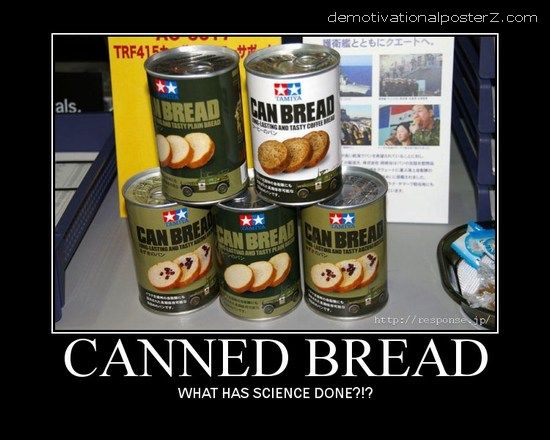 Canned Bread motivational poster