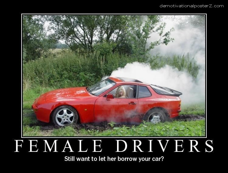 female drivers Still want to let her borrow your car?