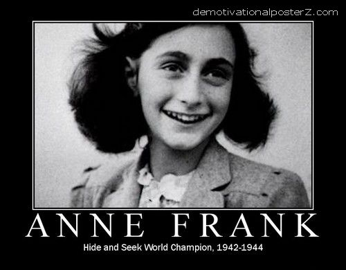 Anne Frank - hide and seek world champion. 1942-1944