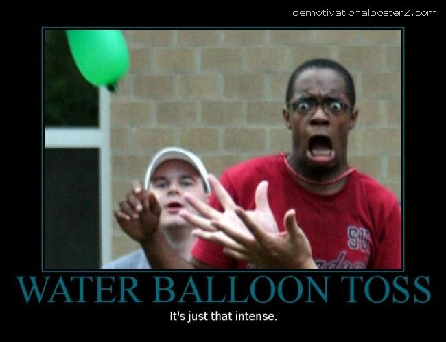 Water balloon toss intense motivational poster