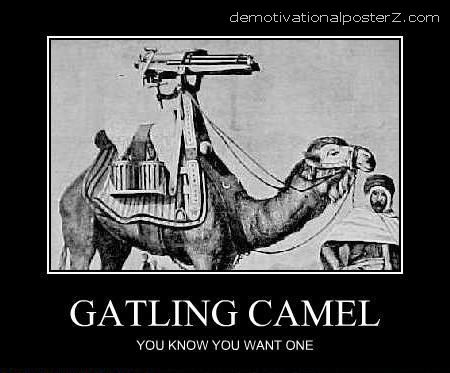 GATLING CAMEL - you know you want one motivational poster