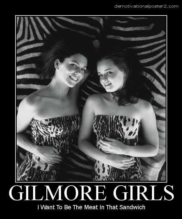 Gilmore Girls demotivational poster