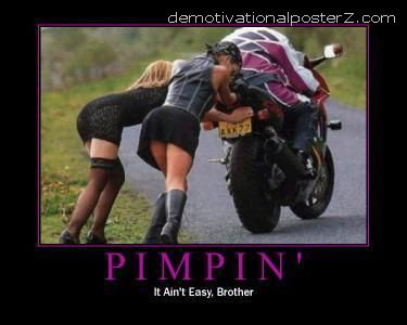 Pimpin - it ain't easy brother motivational poster