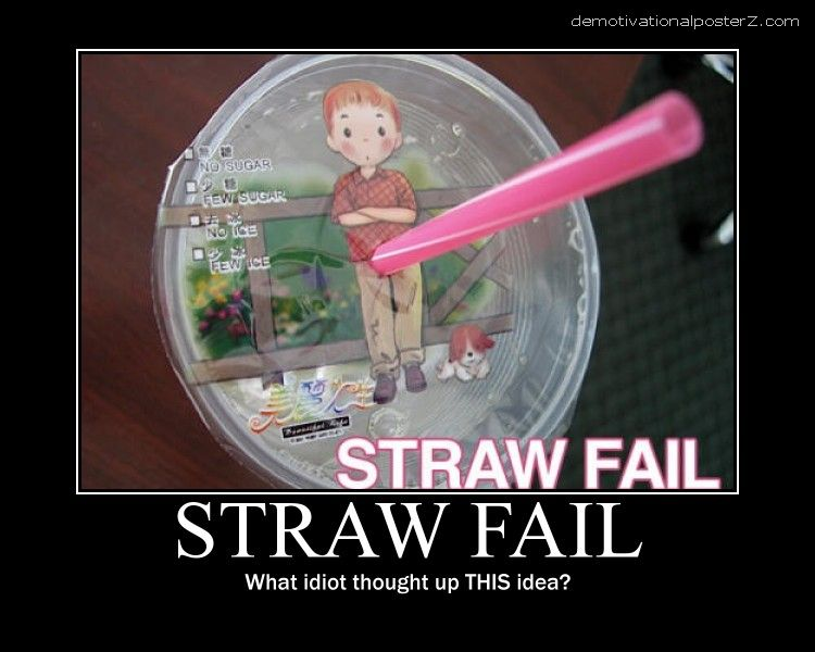 straw fail