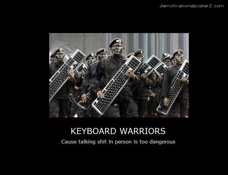 keyboard internet warriors