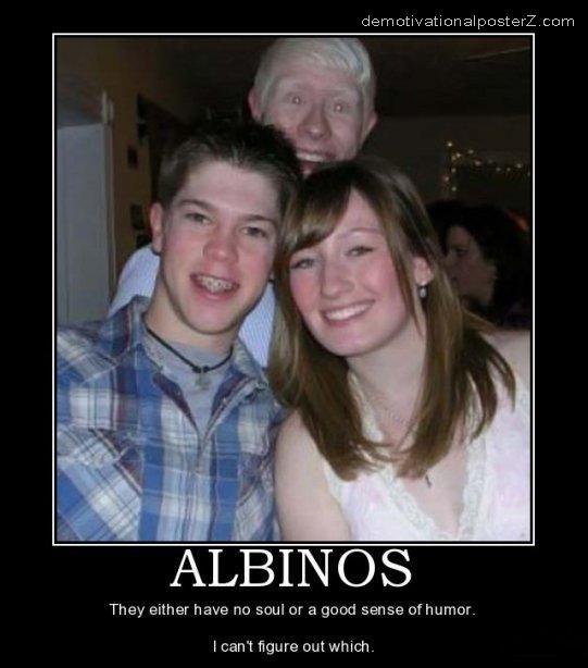 albinos motivational poster