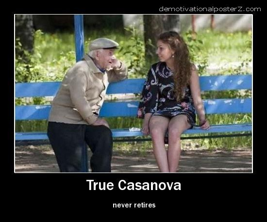 TRUE CASANOVA NEVER RETIRES