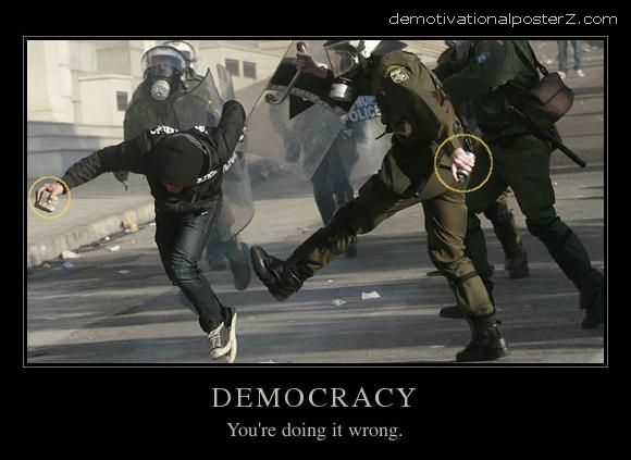 democracy you're doing it wrong