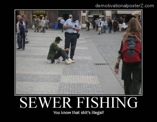 sewer fishing demotivator police writes ticket
