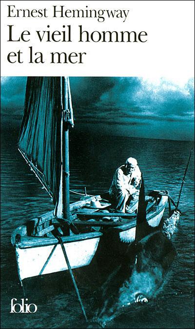 Ernest Hemingway - Le Vieil Homme Et La Mer