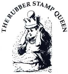 The Rubber Stamp Queen
