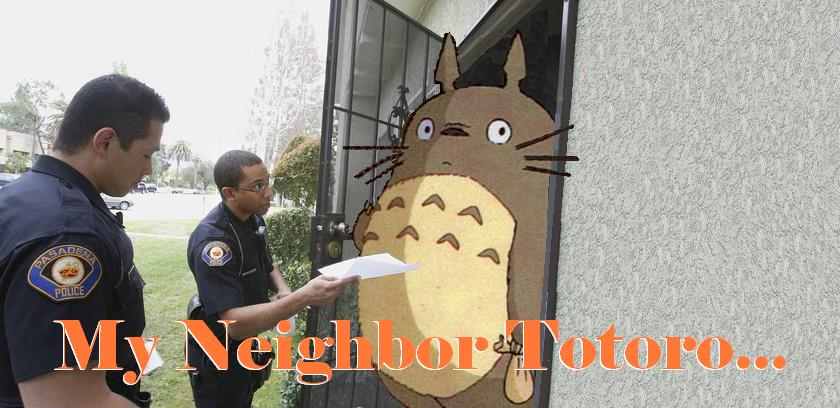 My Neighbor Totoro...