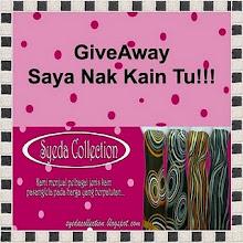 Giveaway ~ Saya Nak Kain Tu!!!