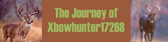 The Journey of Xbowhunter17268