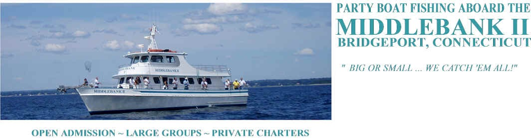 Connecticut charter and party boats middlebank ii for Party boat fishing ct