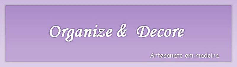 Organize & Decore