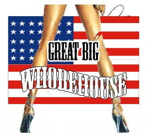 The Great Big Whorehouse
