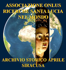 E' nata l'Associazione ONLUS Ricerche Santa Lucia nel Mondo - Archivio Storico Aprile - Siracusa