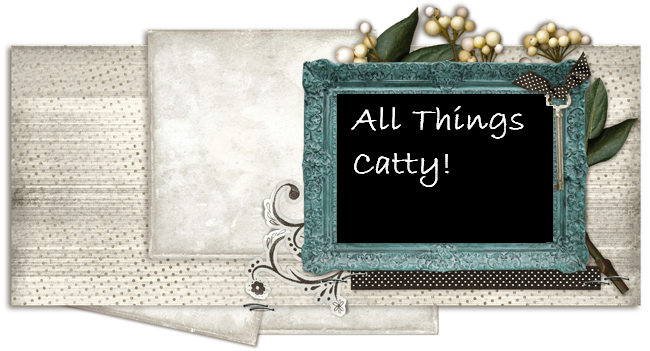 All Things Catty