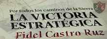 "LIBRO ""LA VICTORIA ESTRATEGICA"" DE FIDEL CASTRO."