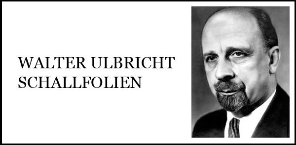 Walter Ulbricht Schallfolien