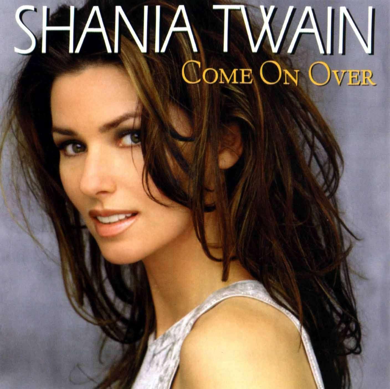http://2.bp.blogspot.com/_b1onY2_enAI/TO8de1qyn2I/AAAAAAAAAFA/EO_IUHiD3TU/s1600/shania_twain_-_come_on_over-front.jpg