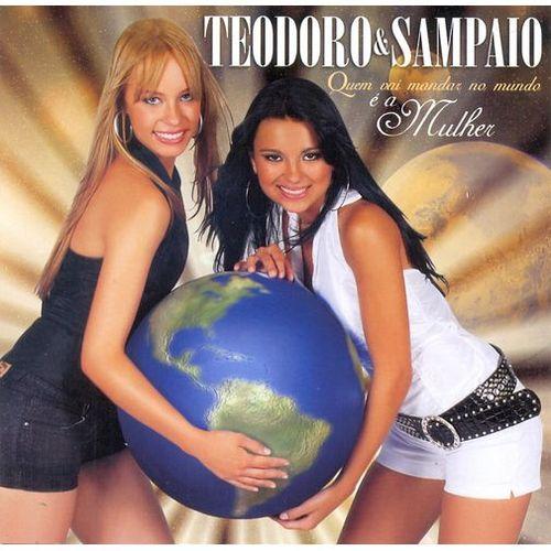 Teodoro e Sampaio  - Quem Vai Mandar No Mundo � a Mulher